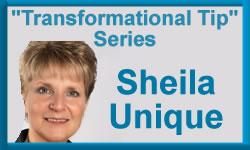 Sheila Unique Tip #2:  Be Specific About Your Problem