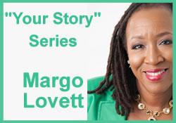 Margo Lovett- My Story Oct 2nd