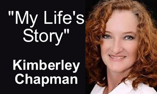 Kimberley Chapman's Life Story