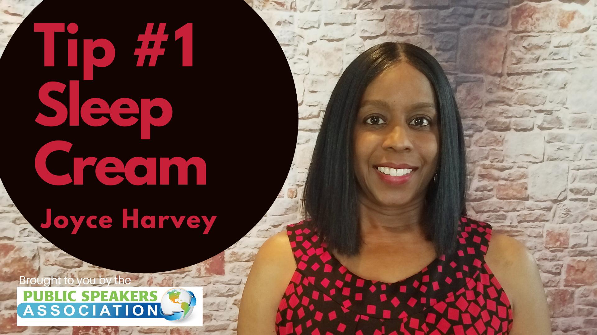 Joyce Harvey – Tip #1 Sleep Cream